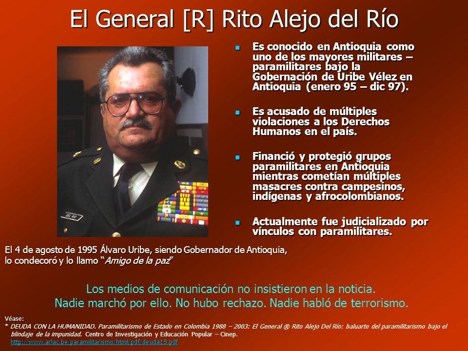 El General [R] Rito Alejo del Río
